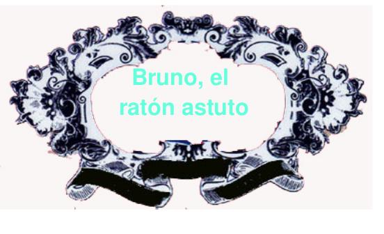 cuento: Bruno, el ratón astuto - cabecera